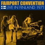 FAIRPORT CONVENTION - Live in Finland 1971