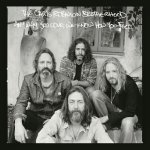 THE CHRIS ROBINSON BROTHERHOOD - Anyway You Love, We Know How You Feel