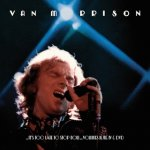 VAN MORRISON -  ... It's Too Late To Stop Now... Volumes I-IV Warner 1974/2016