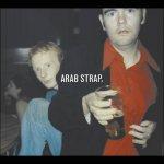 ARAB STRAP - Arab Strap