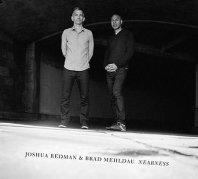 BRAD MEHLDAU/JOSHUA REDMAN - Nearness