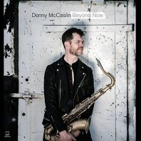DONNY MCCASLIN - Beyond Now