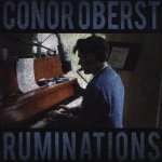 CONOR OBERST - Ruminations