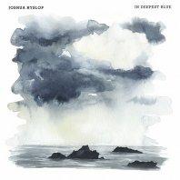 JOSHUA HYSLOP - In Deepest Blue