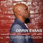 ORRIN EVANS - #Knowingishalfthebattle
