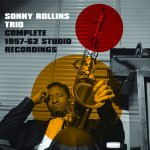 SONNY ROLLINS - Complete 1957- 62 Studio Recordings