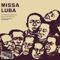 LES TROUBADOURS DU ROI BAUDOUIN - Missa Luba