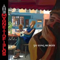 THE MAGNETIC FIELDS - 50 Songs Memoir