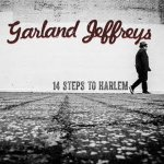 GARLAND JEFFREYS - 14 Steps To Harlem