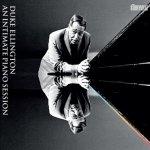 DUKE ELLINGTON - An Intimate Piano Session