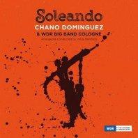 CHANO DOMÍNGUEZ & WDR BIG  - Soleando