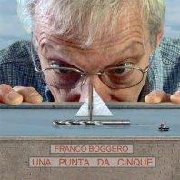 FRANCO BOGGERO - Una Punta Da Cinque