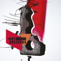 THE BREEDERS - All Nerve