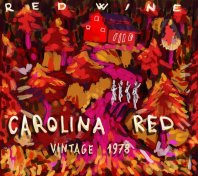 RED WINE - Carolina Red / Vintage 1978