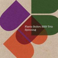 FLAVIO BOLTRO BBB TRIO – Spinning