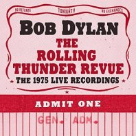 BOB DYLAN - The Rolling Thunder Revue - The 1975 Live Recordings