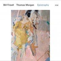 BILL FRISELL & THOMAS MORGAN - Epistrophy