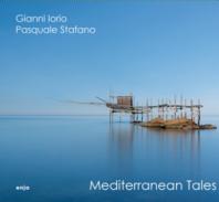 GIANNI IORIO / PASQUALE STAFANO - Mediterranean Tales
