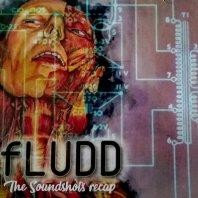 FLUDD – The Soundshots Recap
