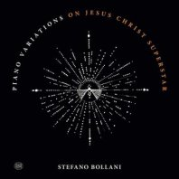 STEFANO BOLLANI – Piano Variations on Jesus Christ Superstar