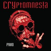 PIVIO - Cryptomnesia